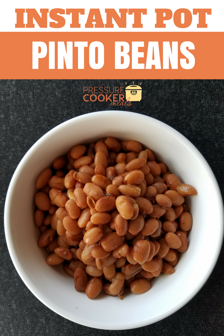 Instant Pot Pinto Beans Pressure Cooker Meals